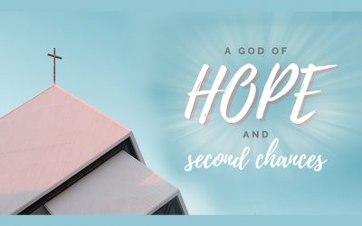 A God of Hope and Second Chances