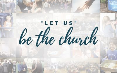 """Let Us"" Be The Church"