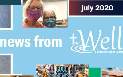 The Well July 2020 Newsletter