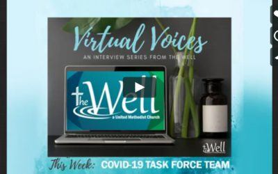 Virtual Voices – The Well Covid-19 Task Force Team