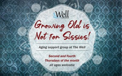 Growing Old is Not for Sissies – Support Group