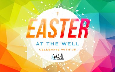 Easter at The Well