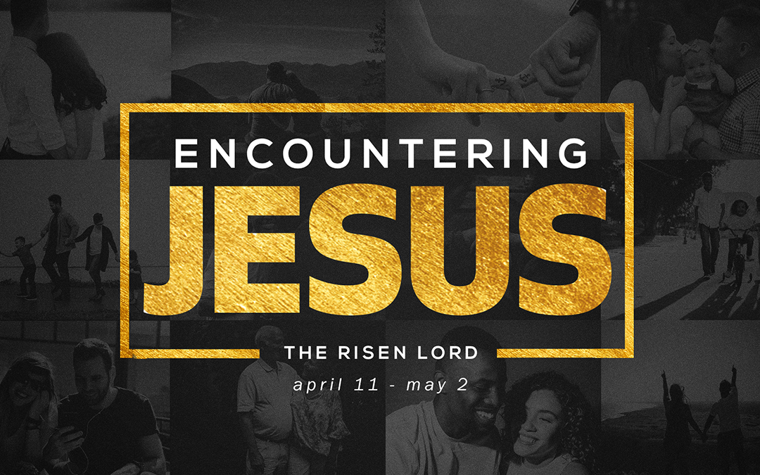 Encountering Jesus sermon series